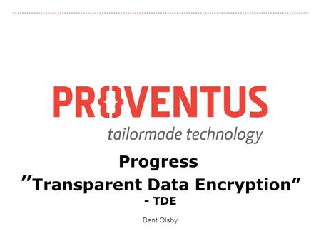 "Progress ""Transparent Data Encryption"""