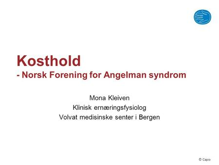 Kosthold - Norsk Forening for Angelman syndrom