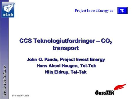 CCS Teknologiutfordringer – CO2 transport