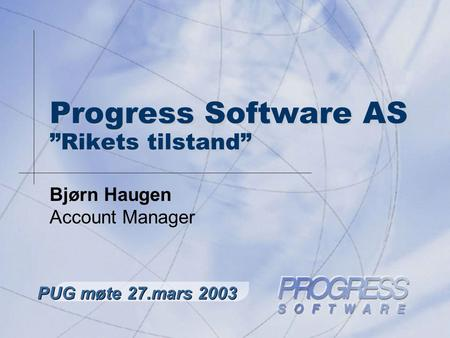 "Progress Software AS ""Rikets tilstand"""