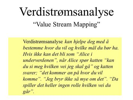 """Value Stream Mapping"""