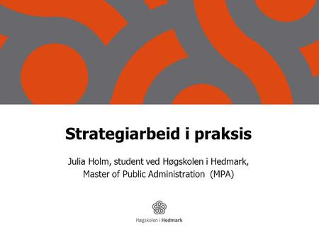 Strategiarbeid i praksis