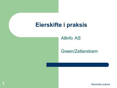 Allinfo AS Green/Zetterstrøm