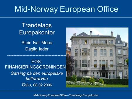 Mid-Norway European Office