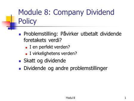 Module 8: Company Dividend Policy