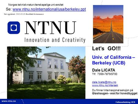 Let's GO!!! Univ. of California – Berkeley (UCB)