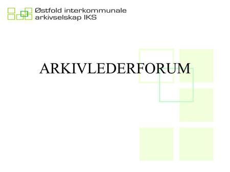 ARKIVLEDERFORUM.
