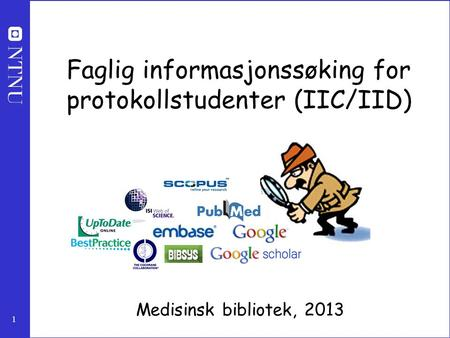 Faglig informasjonssøking for protokollstudenter (IIC/IID)