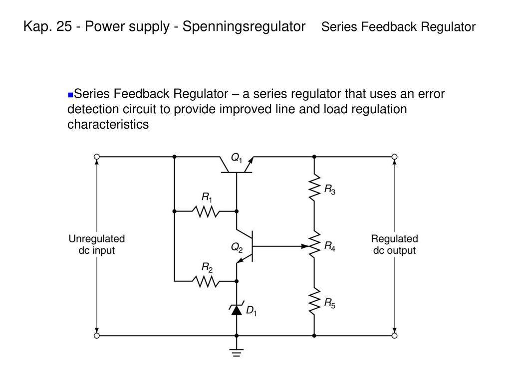 Power Supply Spenningsregulator Kap Ppt Video Online Laste Ned Astabil Multivibrator 8