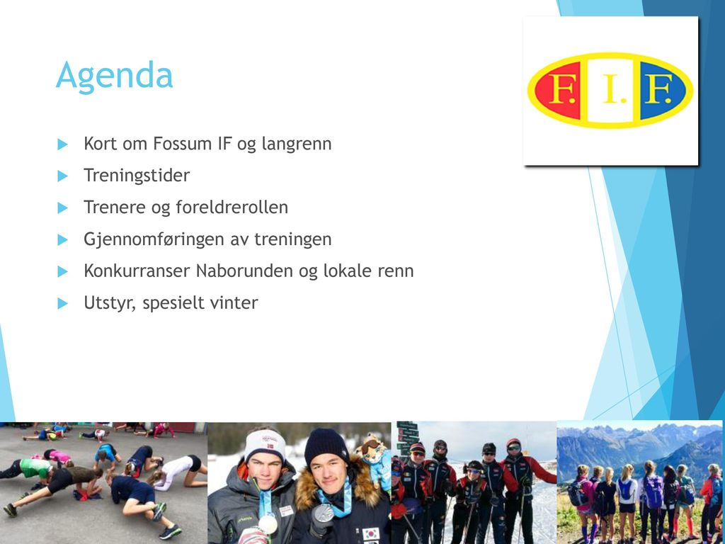 8a8db001 Agenda Kort om Fossum IF og langrenn Treningstider