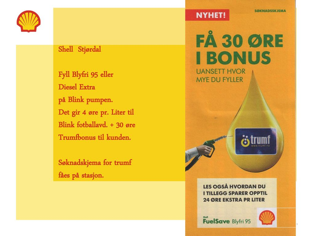 Shell Stjørdal Fyll Blyfri 95 eller Diesel Extra på Blink