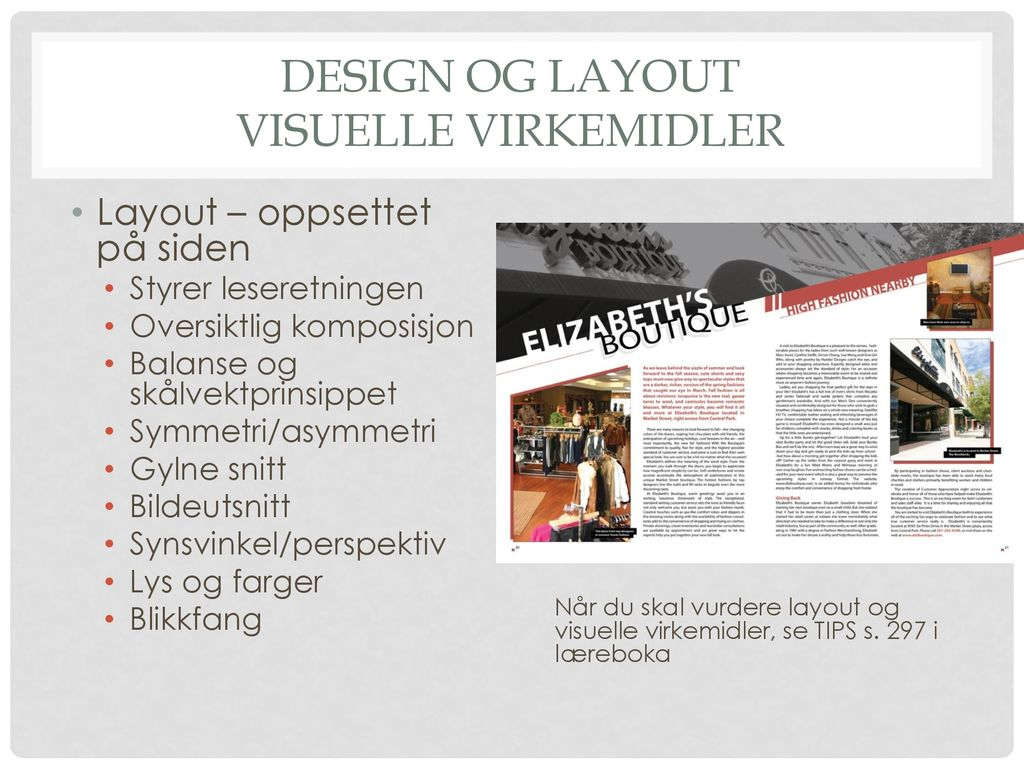Design og layout Visuelle virkemidler