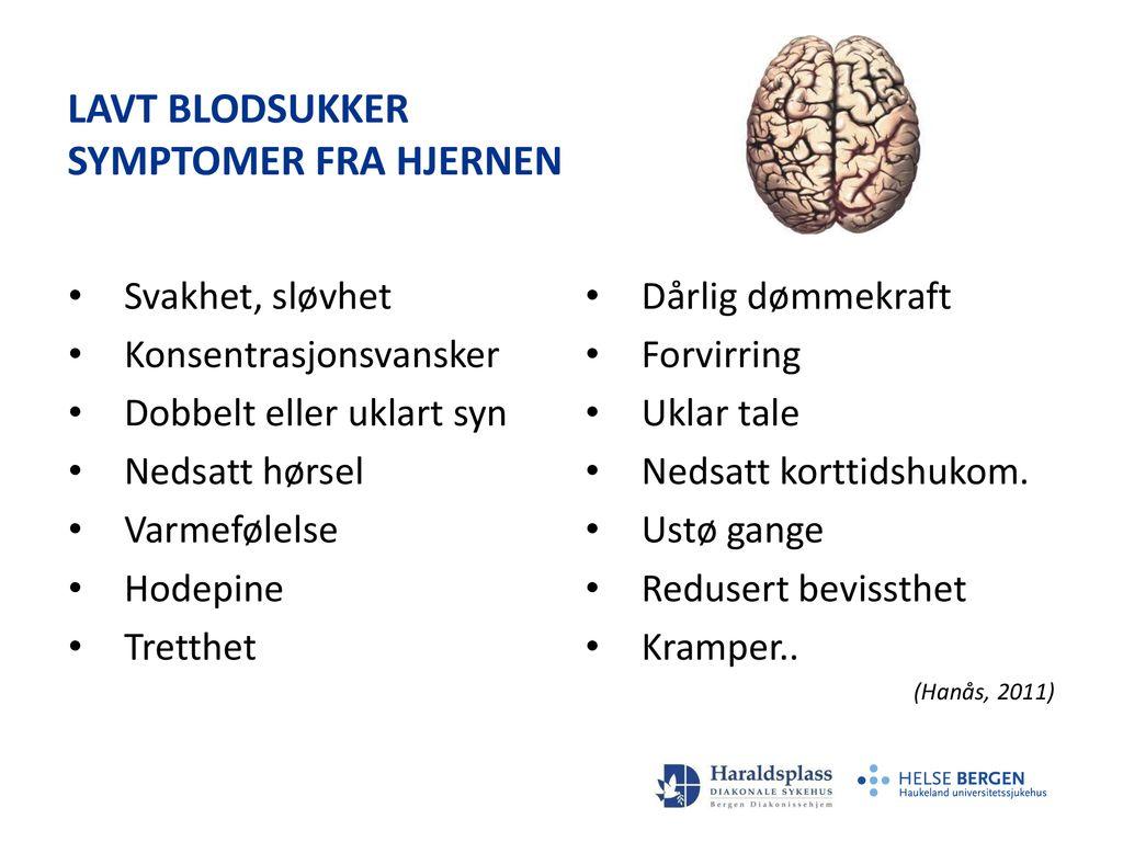 Lav Blodglukose Symptomer