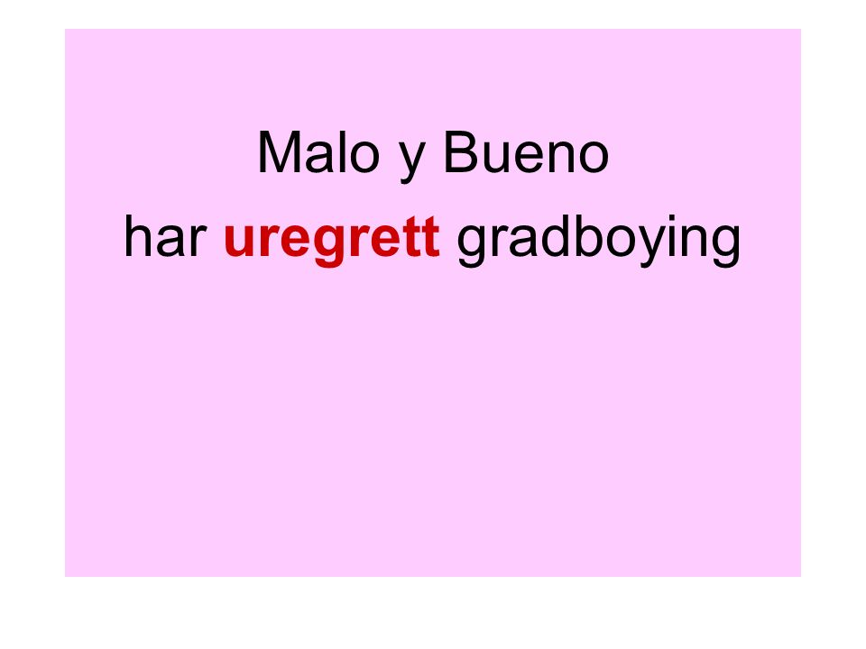 har uregrett gradboying