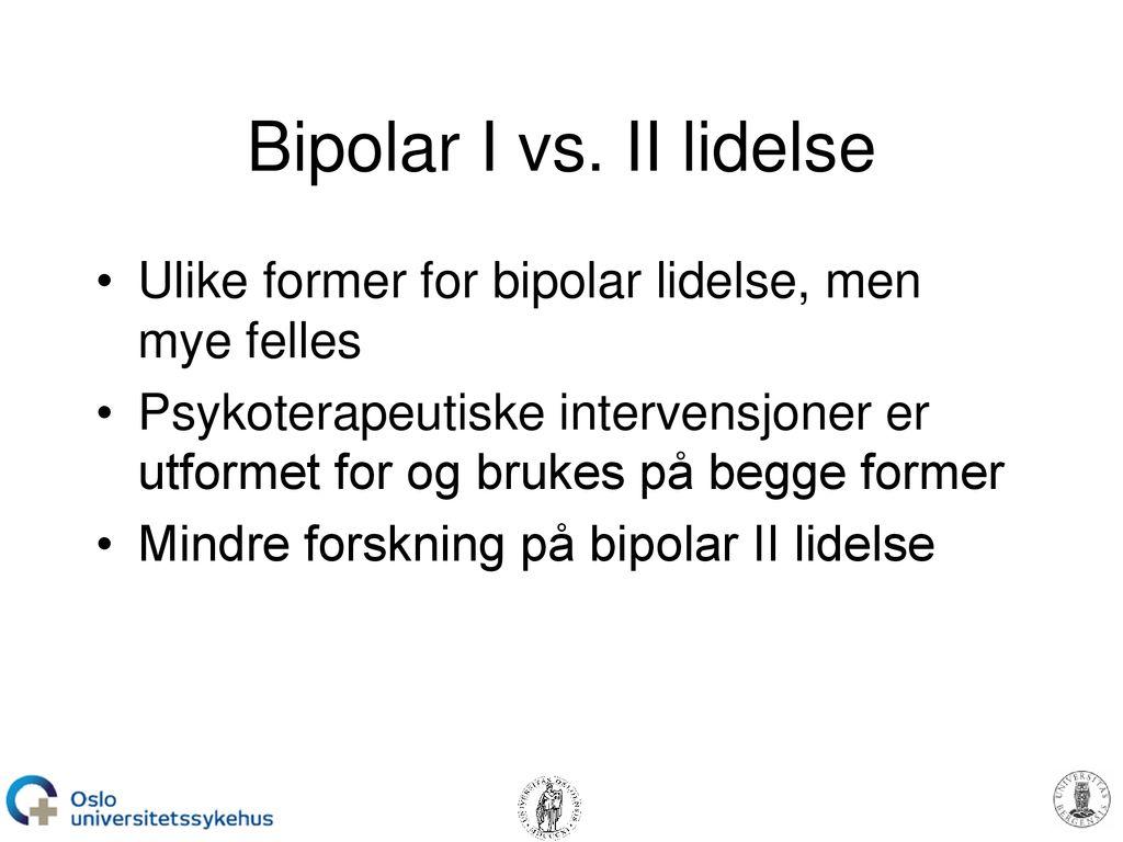 Dating noen med bipolar II lidelse