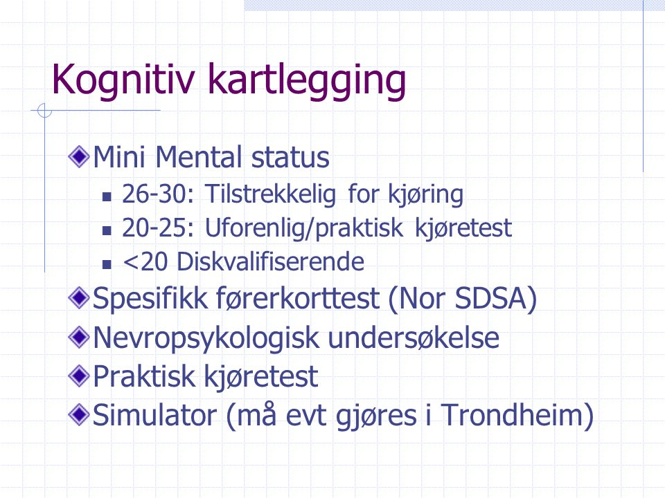 Kognitiv kartlegging Mini Mental status