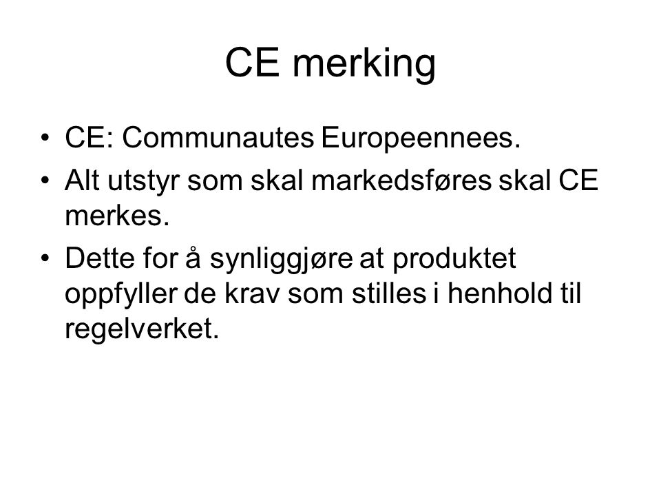 CE merking CE: Communautes Europeennees.