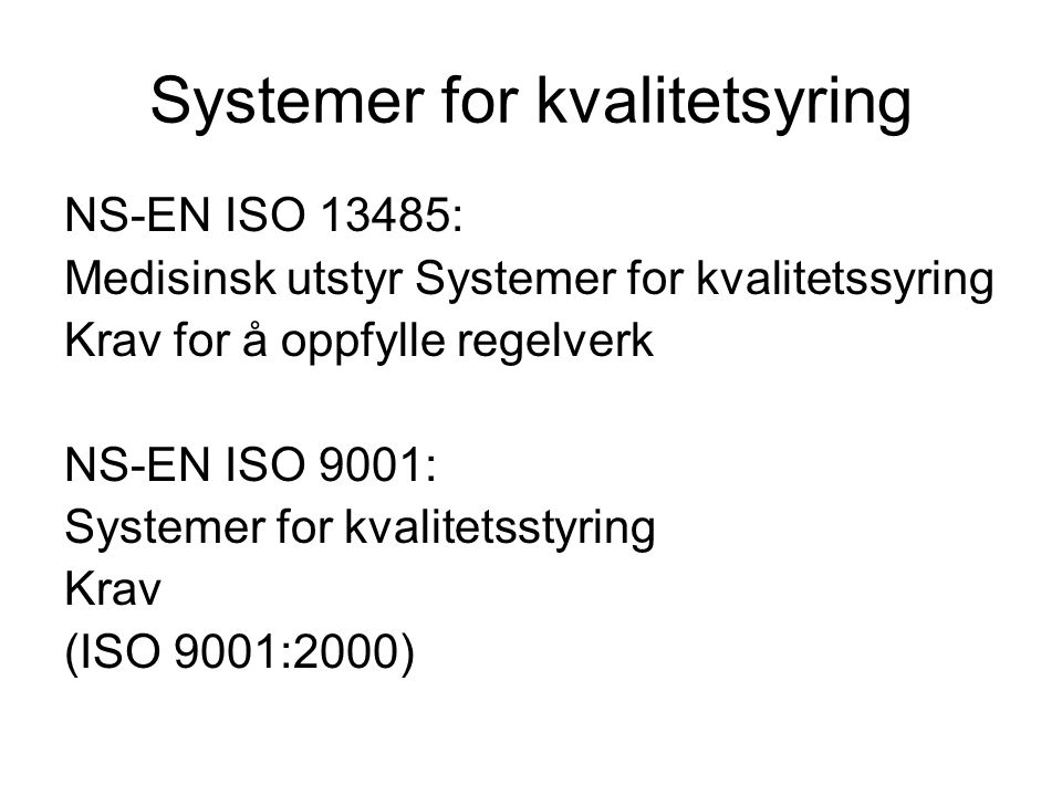Systemer for kvalitetsyring