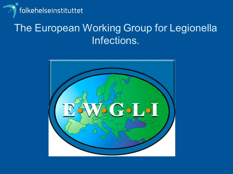 The European Working Group for Legionella Infections.