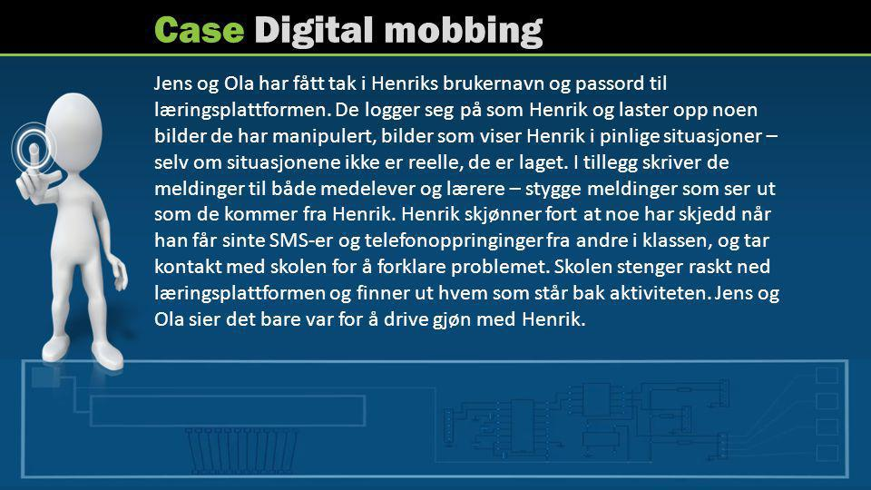 Case Digital mobbing