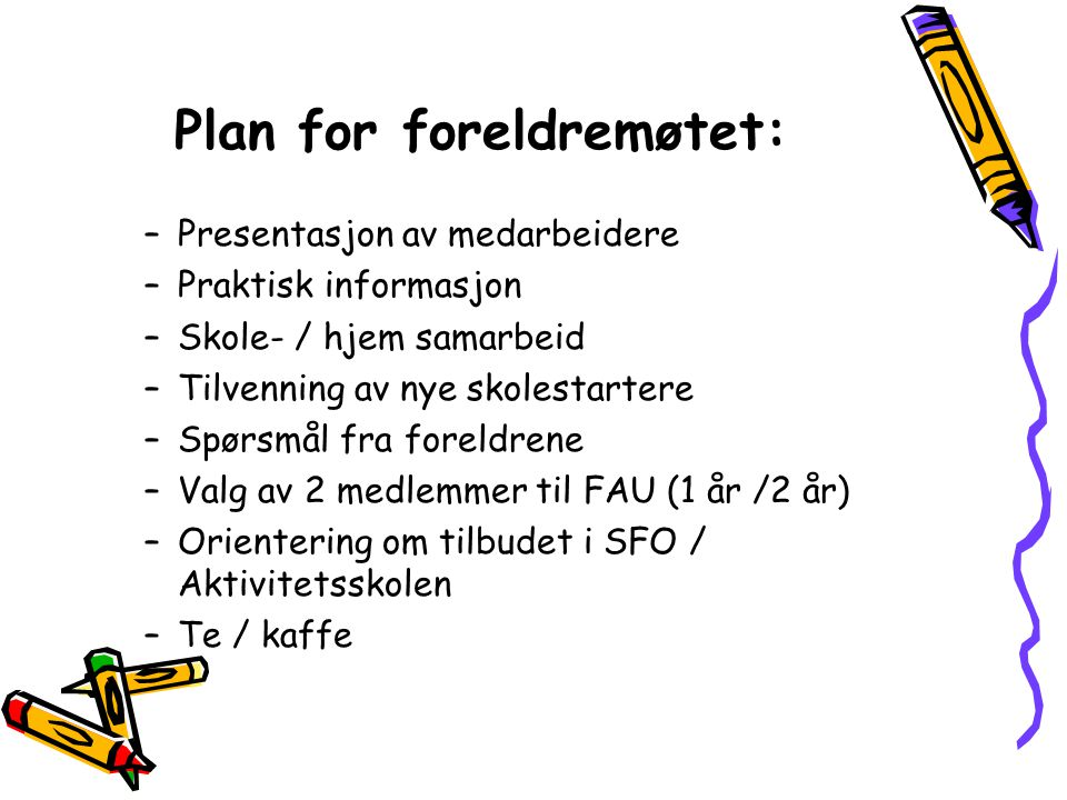 Plan for foreldremøtet: