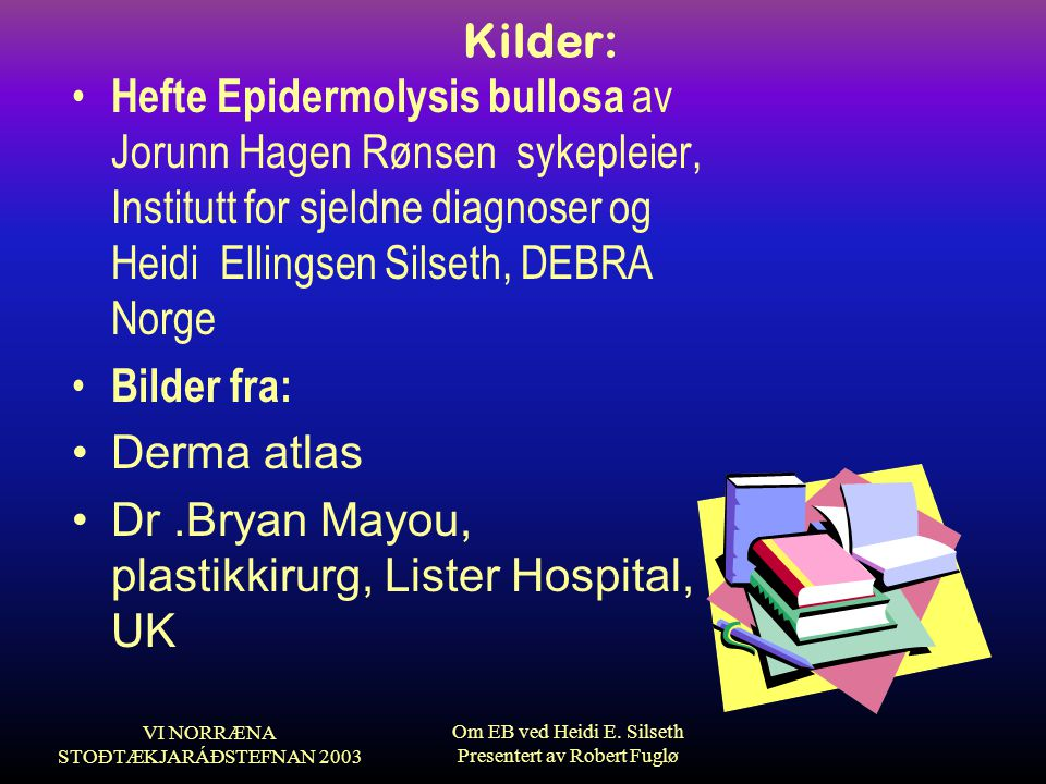 Dr .Bryan Mayou, plastikkirurg, Lister Hospital, UK