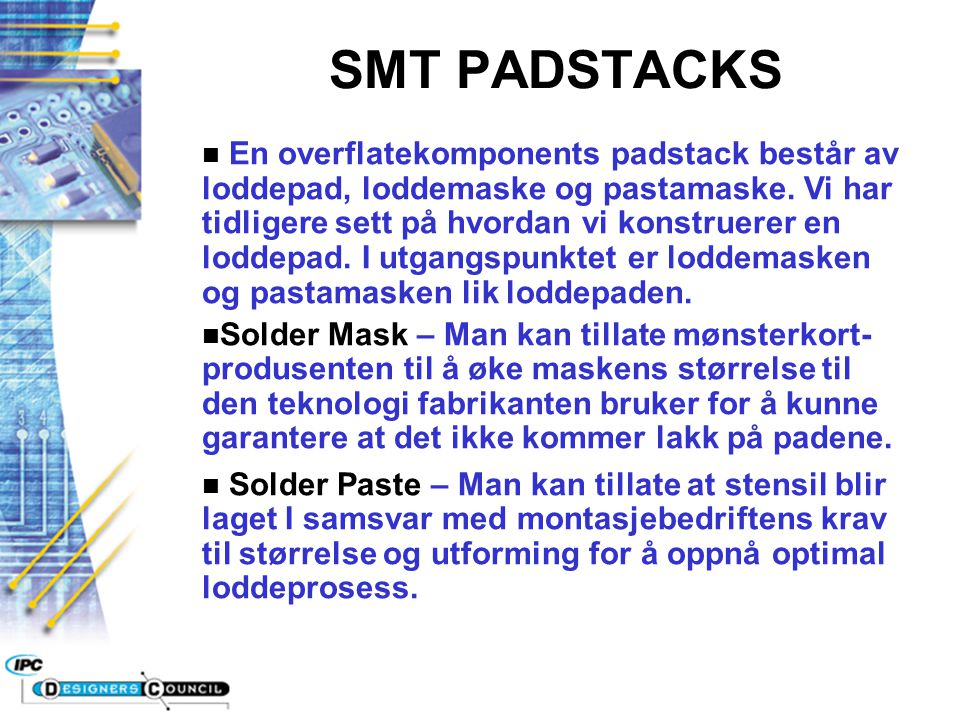 SMT PADSTACKS
