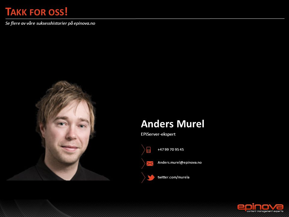 Takk for oss! Anders Murel