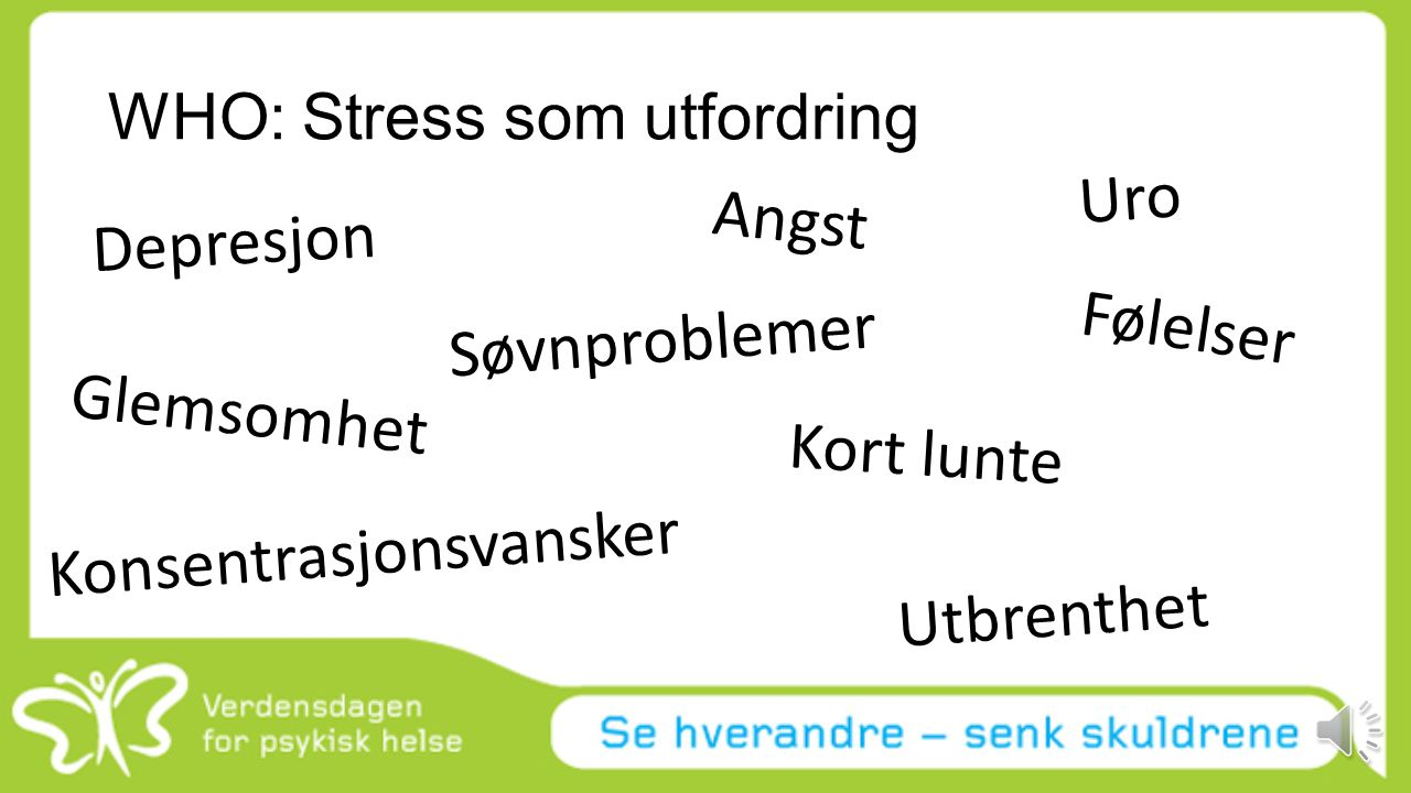WHO: Stress som utfordring