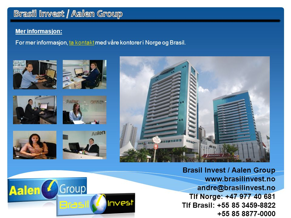 Brasil Invest / Aalen Group