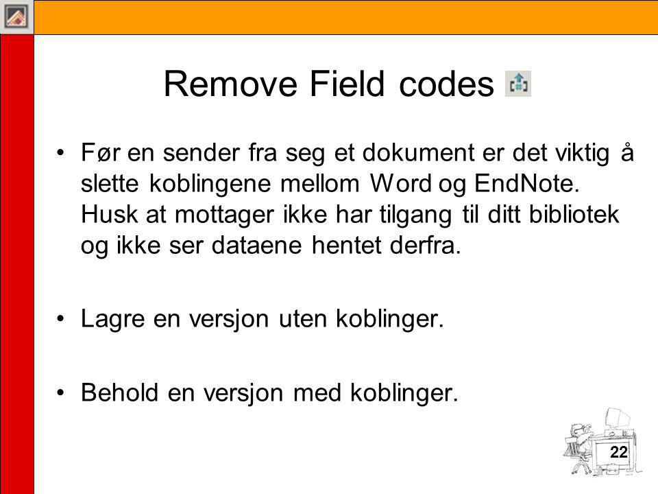 Remove Field codes