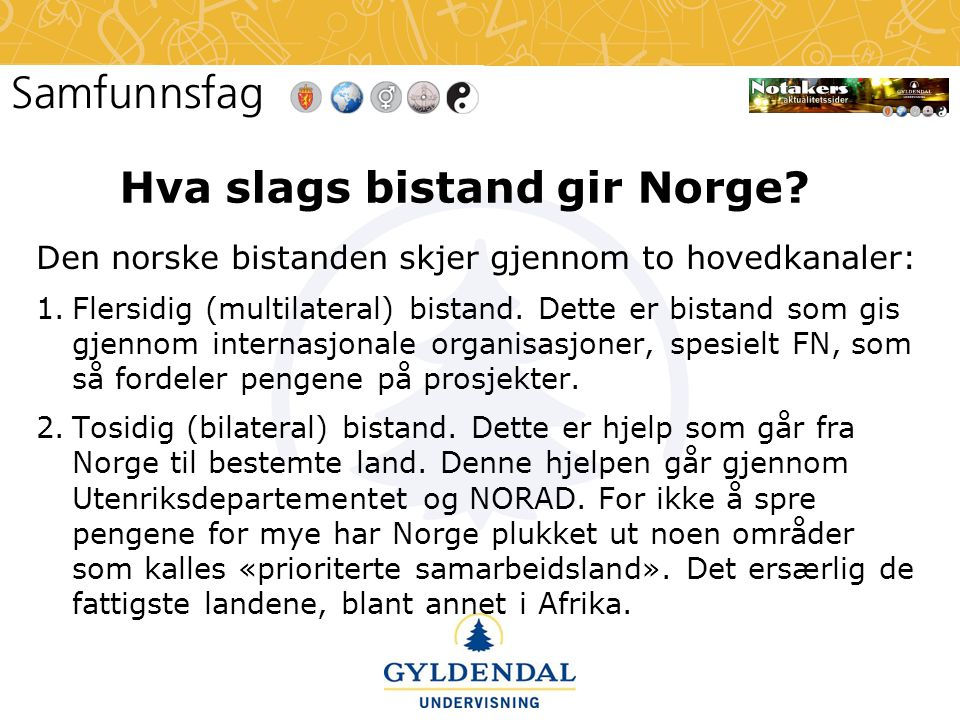 Hva slags bistand gir Norge