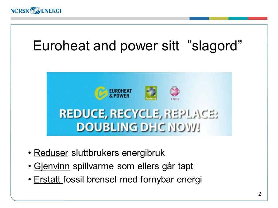 Euroheat and power sitt slagord