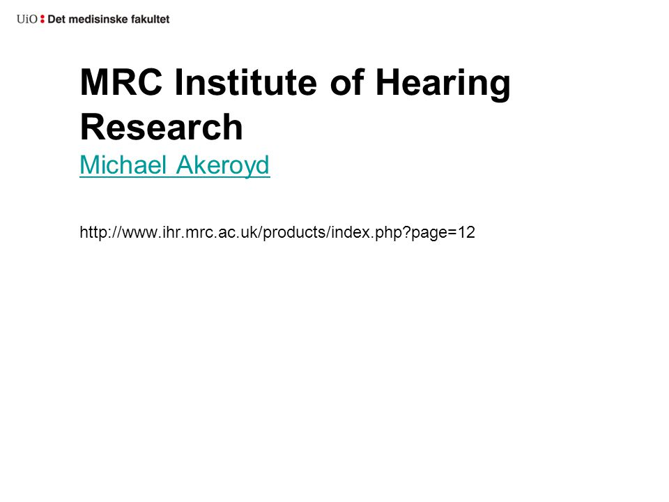 MRC Institute of Hearing Research
