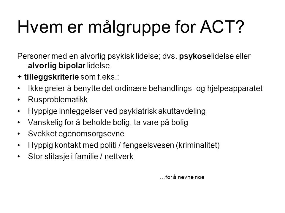 Hvem er målgruppe for ACT