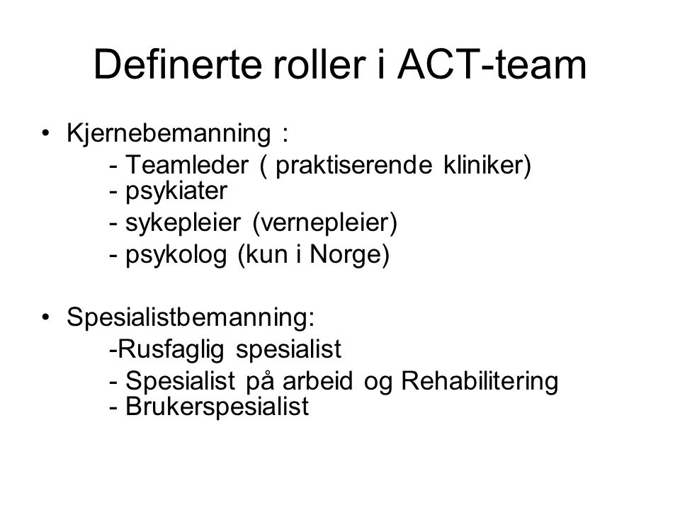 Definerte roller i ACT-team