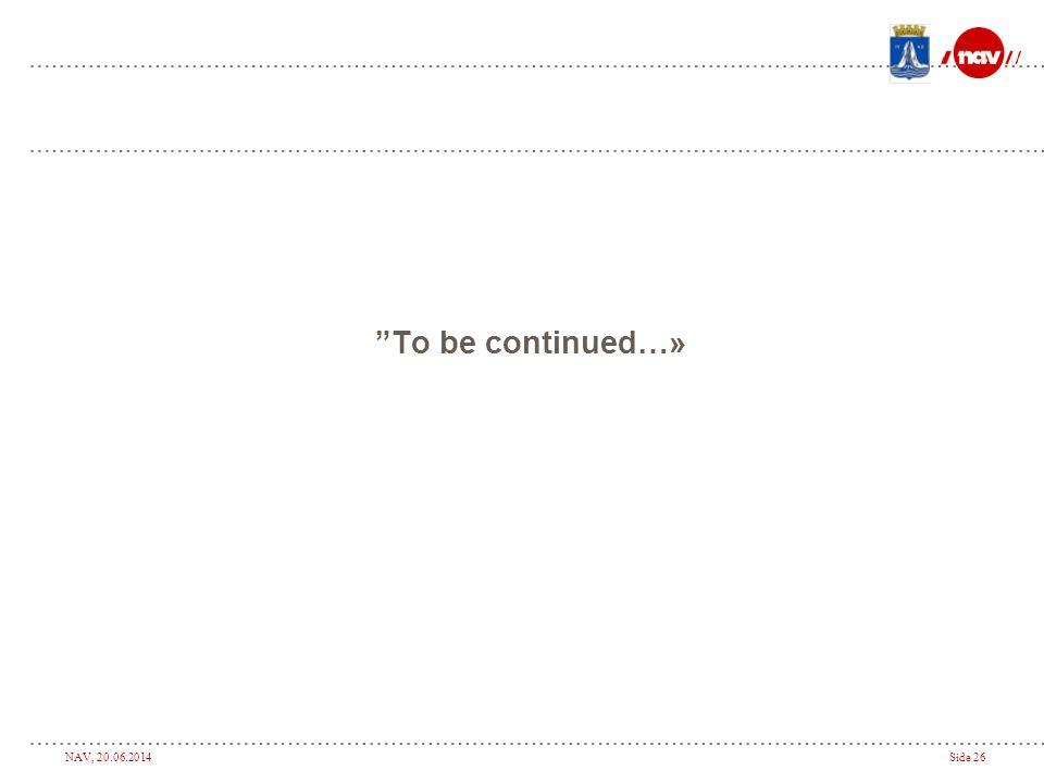 To be continued…»