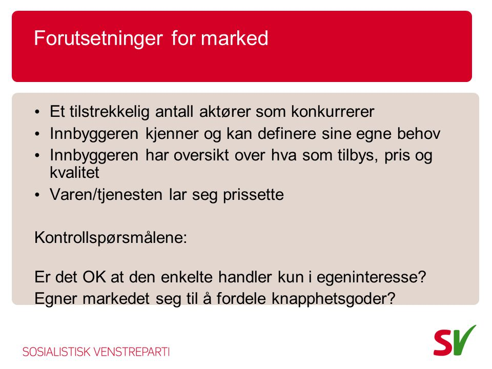 Forutsetninger for marked