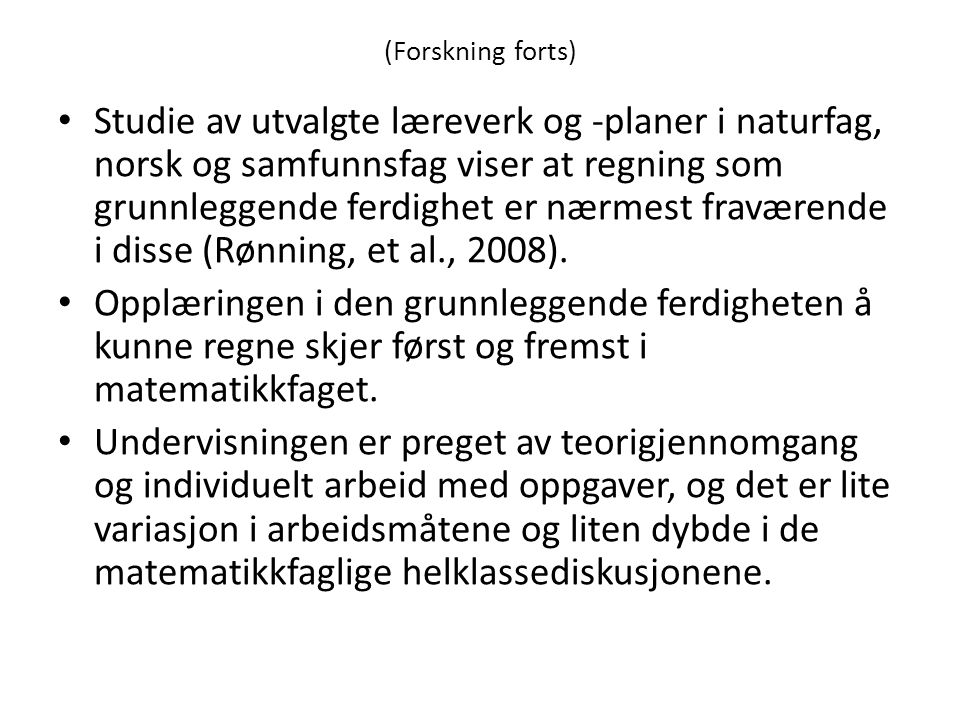 (Forskning forts)