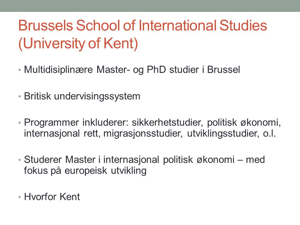 Brussels School of International Studies (University of Kent)