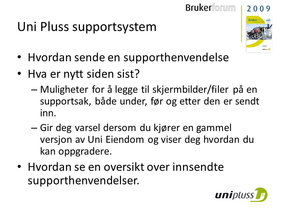 Uni Pluss supportsystem
