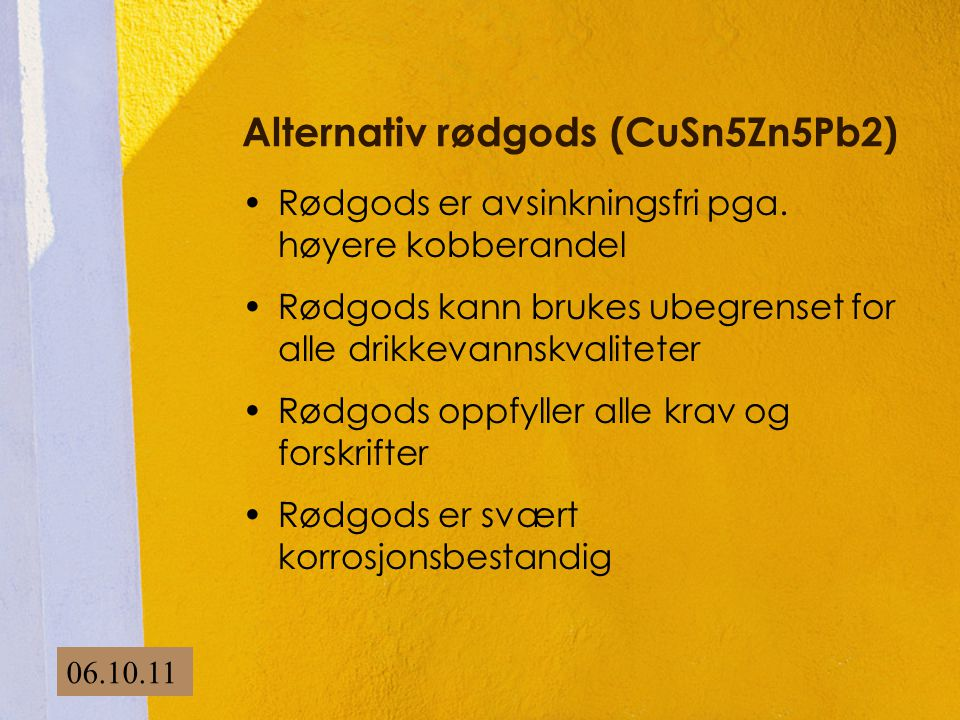 Alternativ rødgods (CuSn5Zn5Pb2)