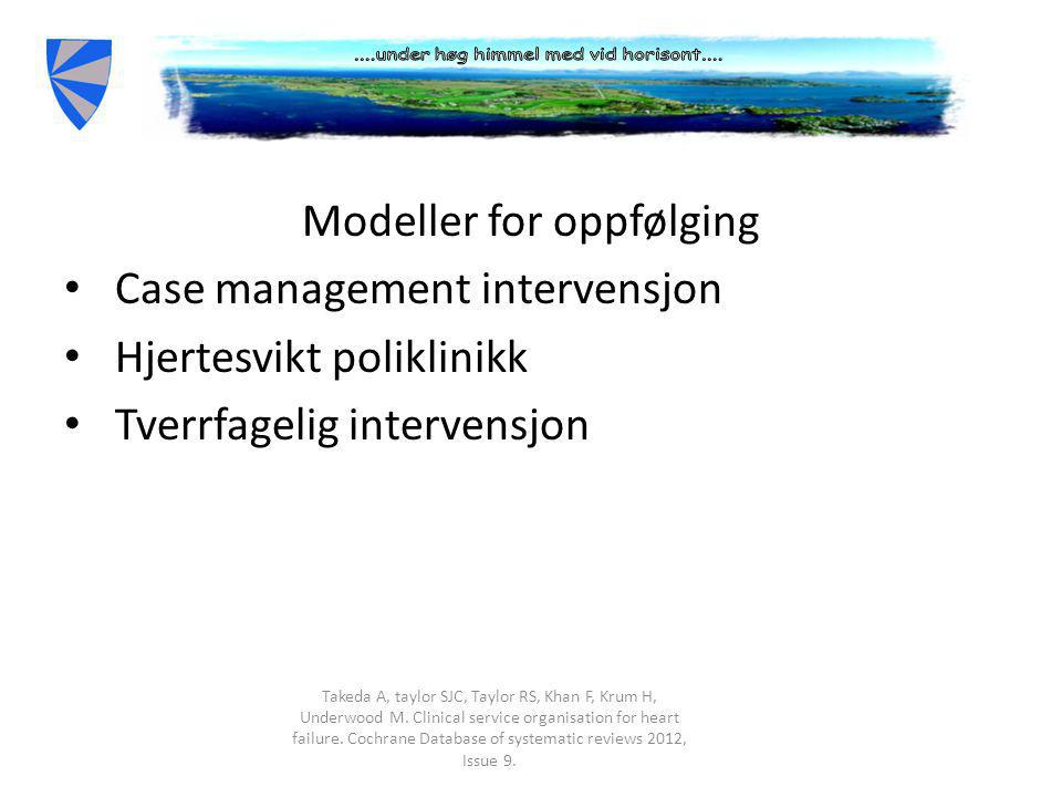 Modeller for oppfølging Case management intervensjon