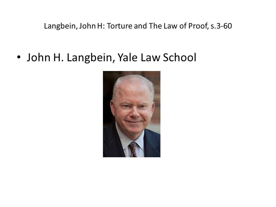 Langbein, John H: Torture and The Law of Proof, s.3-60