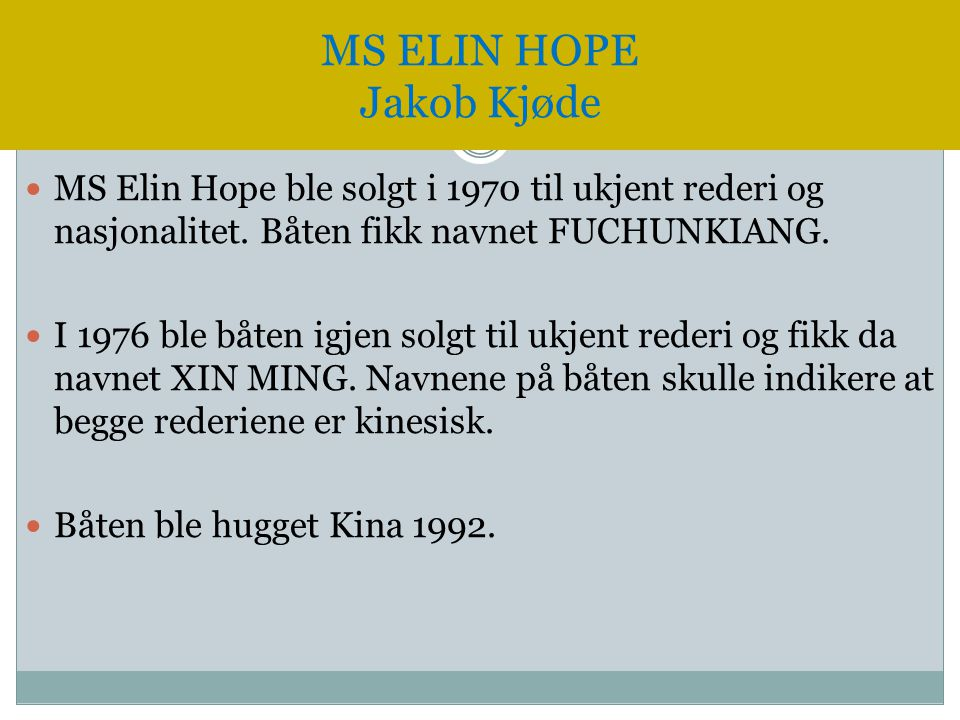 MS ELIN HOPE Jakob Kjøde