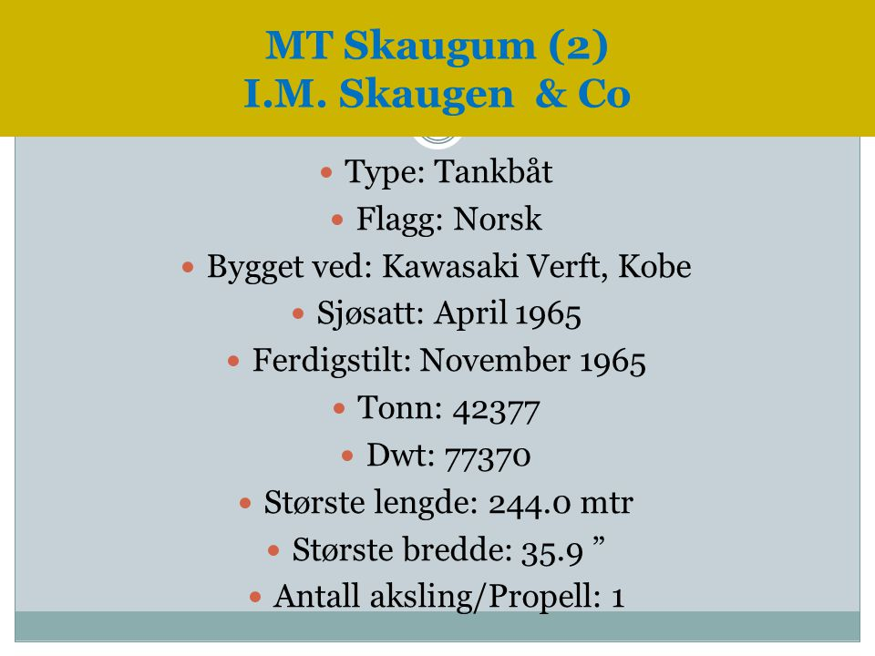 MT Skaugum (2) I.M. Skaugen & Co