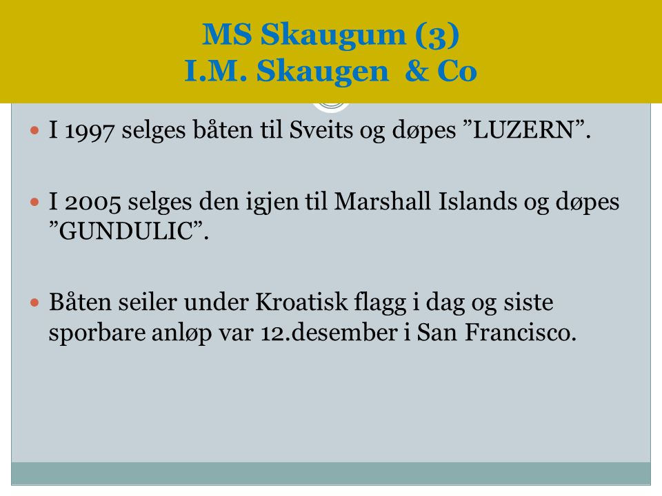 MS Skaugum (3) I.M. Skaugen & Co