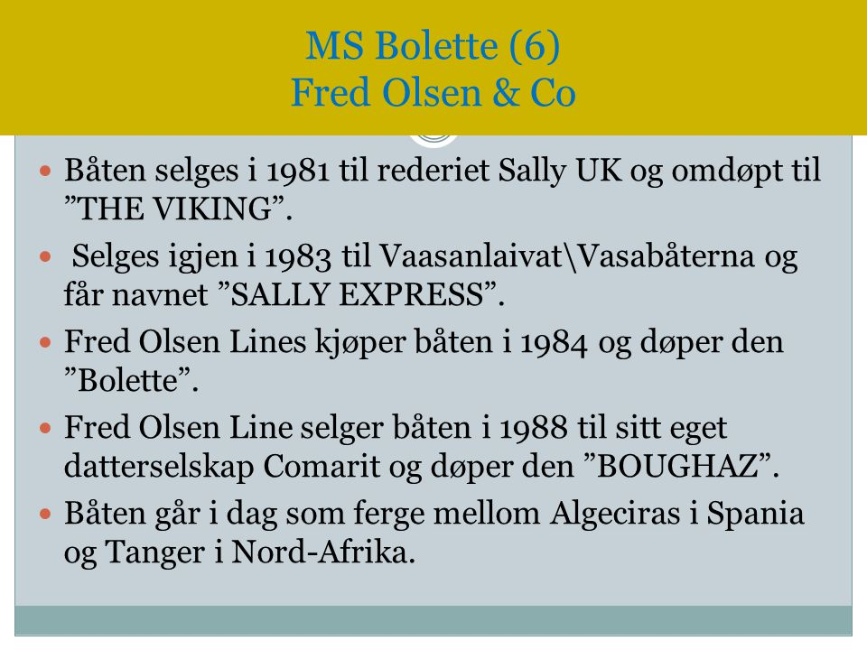 MS Bolette (6) Fred Olsen & Co