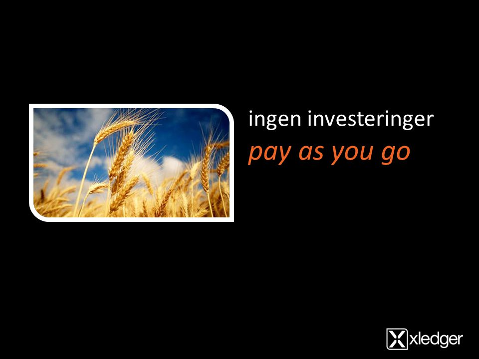 ingen investeringer pay as you go