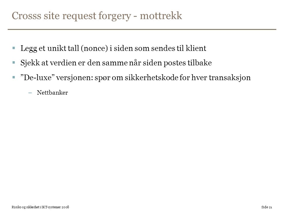 Crosss site request forgery - mottrekk